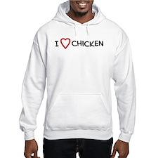 I Love Chicken Hoodie