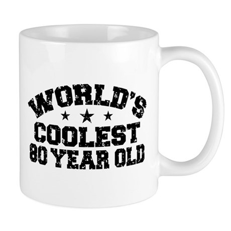 World's Coolest 80 Year Old Mug