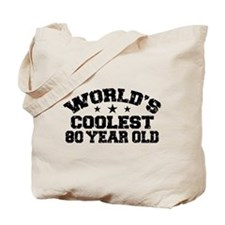 World's Coolest 80 Year Old Tote Bag