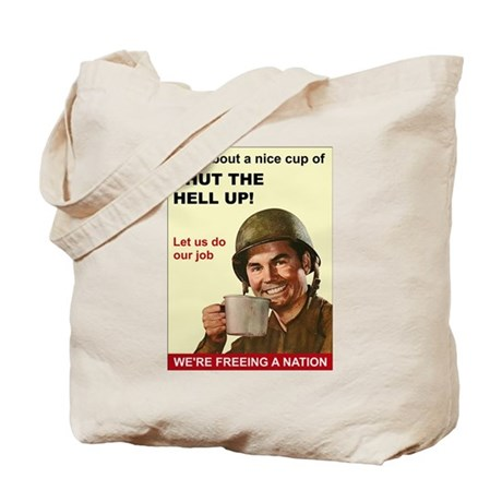 Shut the Hell Up! Tote Bag