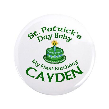 "First Birthday for Cayden 3.5"" Button"