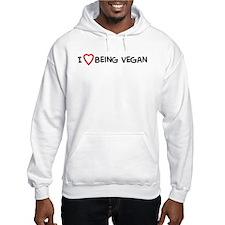 I Love Being Vegan Hoodie