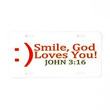 Smile, God Loves You! Aluminum License Plate