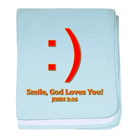 Smile, God Loves You! baby blanket