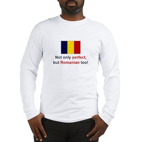 Perfect Romanian Long Sleeve T-Shirt