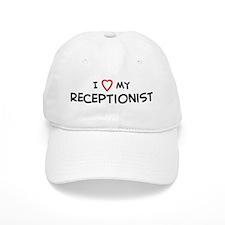 I Love Receptionist Baseball Cap