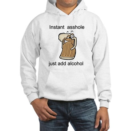 Instant asshole Hooded Sweatshirt