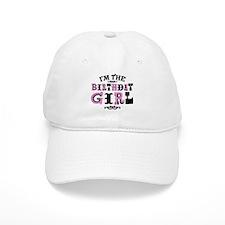 I'm The Birthday Girl Baseball Cap