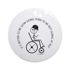 Slow Going Wheelchair 1 Ornament (Round)