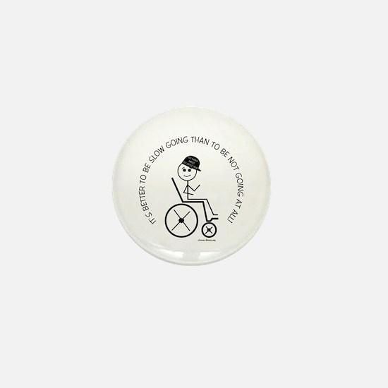 Slow Going Wheelchair 1 Mini Button
