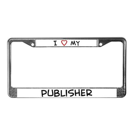 I Love Publisher License Plate Frame