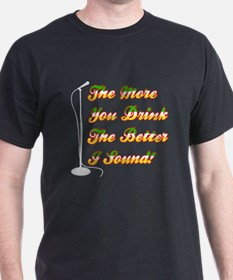 The More You Drink Black T-Shirt