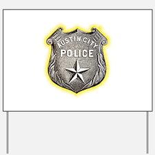Austin City Police Yard Sign