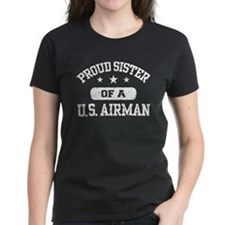 Proud Sister of a US Airman Tee