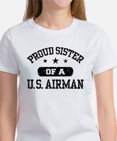 Proud Sister of a US Airman Women's T-Shirt