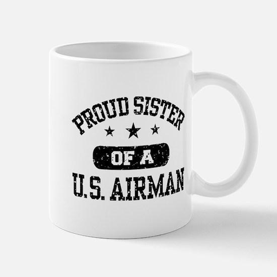 Proud Sister of a US Airman Mug