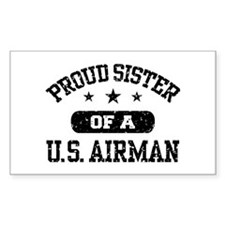 Proud Sister of a US Airman Bumper Stickers
