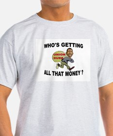 WASTE OF MONEY T-Shirt