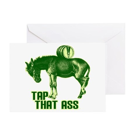 Tap That Ass Greeting Card