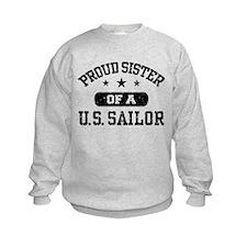 Proud Sister of a US Sailor Sweatshirt