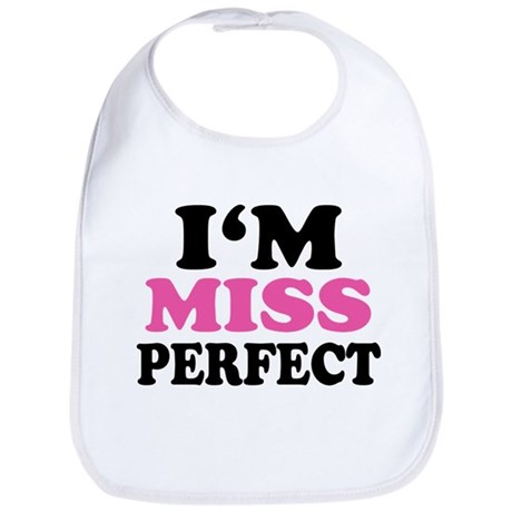 Im Miss Perfect Bib