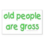 Old People Are Gross Rectangle Sticker