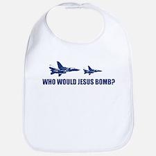 Who would Jesus bomb? -  Bib