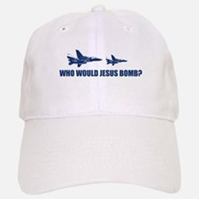 Who would Jesus bomb? - Baseball Baseball Cap