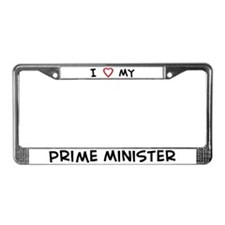 I Love Prime MinisterI Love P License Plate Frame