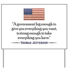 Thomas Jefferson: Government Yard Sign