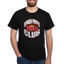 THE BENCH PRESS 350 CLUB! Black T-Shirt