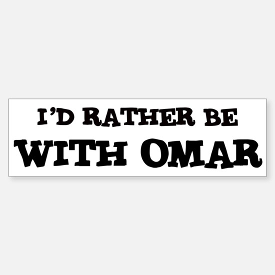 With Omar Bumper Bumper Bumper Sticker
