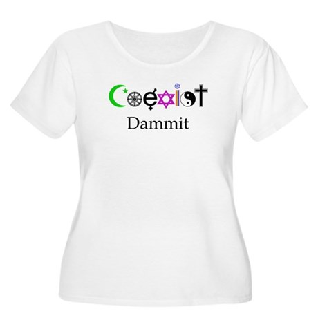 Coexist Dammit! Women's Plus Size Scoop Neck T-Shi