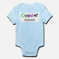 Coexist Dammit! Infant Bodysuit