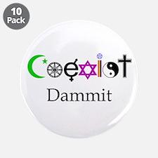 "Coexist Dammit! 3.5"" Button (10 pack)"
