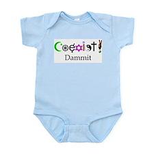 Coexist Dammit! 2 Infant Bodysuit