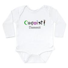 Coexist Dammit! 2 Long Sleeve Infant Bodysuit