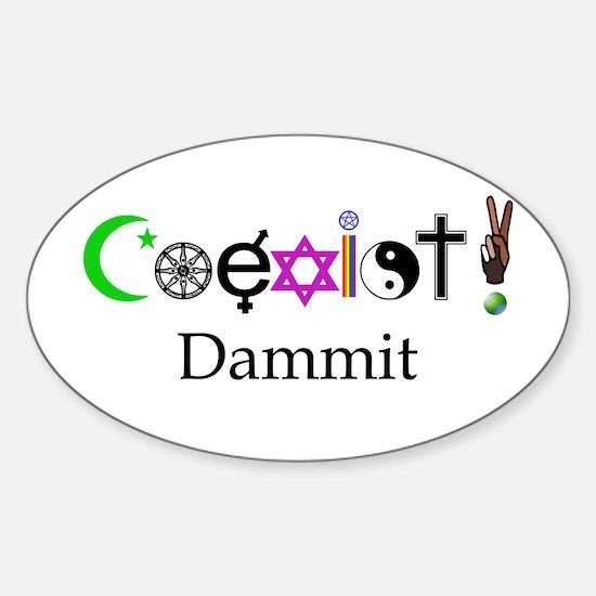 Coexist Dammit! 2 Sticker (Oval)