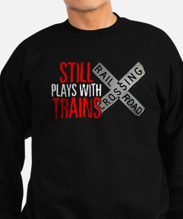 Still Plays With Trains Sweatshirt (dark)