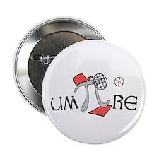 """Funny um-Pi-re 2.25"""" Button"""