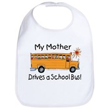 Mother Drives a Bus - Bib