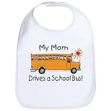 Mom Drives a Bus - Bib