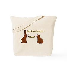 Chocolate Bunnies My Butt Hur Tote Bag