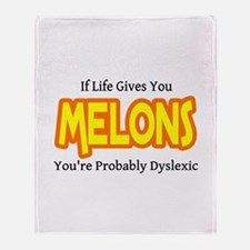 If Life Gives You Melons You Throw Blanket