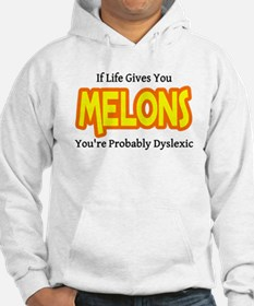 If Life Gives You Melons You Hoodie