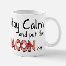 Keep Calm and Put the Bacon O Mug