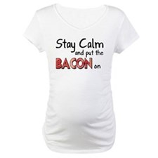 Keep Calm and Put the Bacon O Shirt