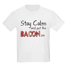 Keep Calm and Put the Bacon O T-Shirt