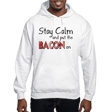Keep Calm and Put the Bacon O Hoodie