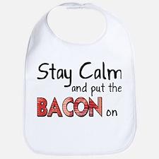 Keep Calm and Put the Bacon O Bib